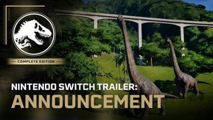 Jurassic World Evolution: Complete Edition | Nintendo Switch Announcement Trailer
