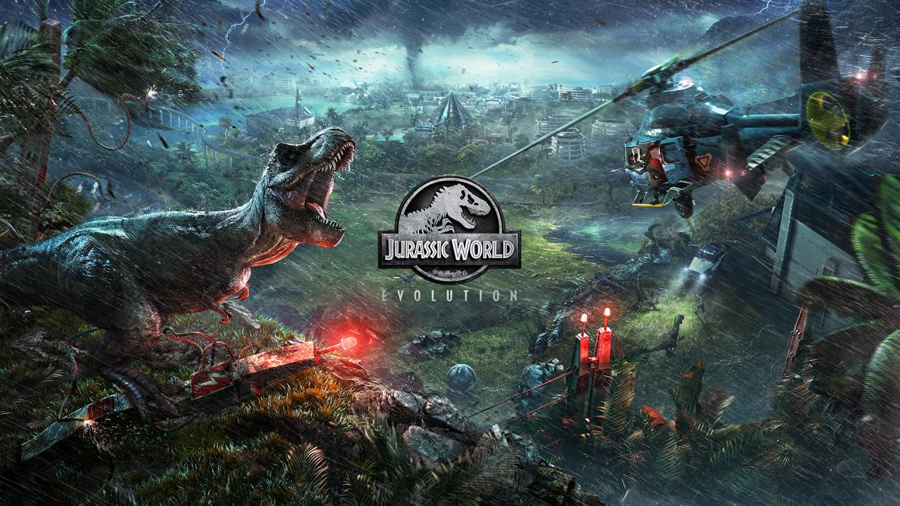 Jurassic World Evolution OUT NOW! - Jurassic World Evolution
